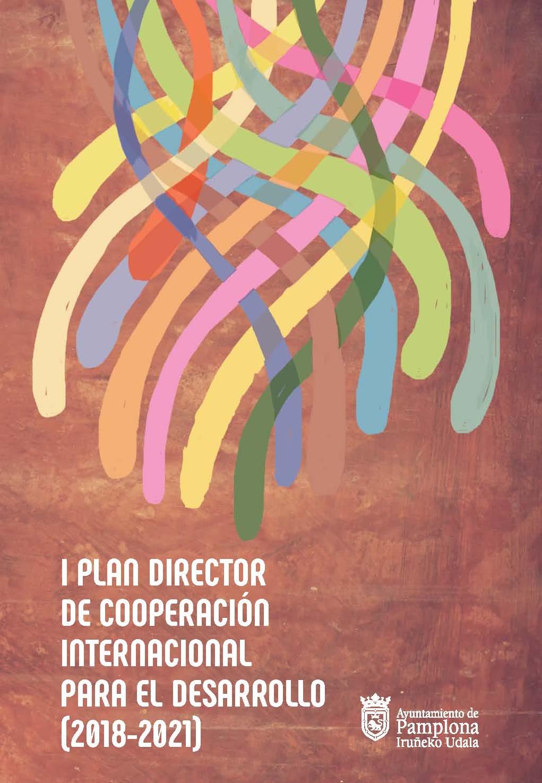 Pamplona ya cuenta con su I Plan Director de Cooperación Internacional. Ha sido realizado desde el Área de Acción Social que dirige Edurne Eguino